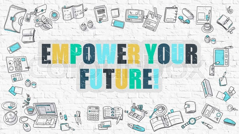Stock image of 'Empower Your Future Concept. Empower Your Future Drawn on White Wall. Empower Your Future in Multicolor. Doodle Design. Modern Style Illustration. Line Style Illustration. White Brick Wall.'