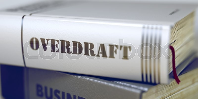 Stock image of 'Overdraft - Closeup of the Book Title. Closeup View. Book in the Pile with the Title on the Spine Overdraft. Toned Image with Selective focus. 3D Rendering.'