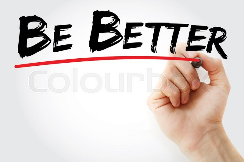Stock image of 'Hand writing Be Better with marker, business concept'