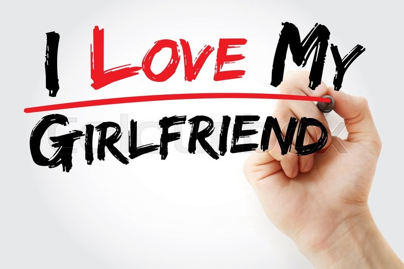 Stock image of 'Hand writing I love my girlfriend with marker, concept'
