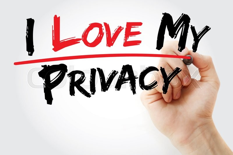 Stock image of 'Hand writing I love my privacy with marker, business concept'
