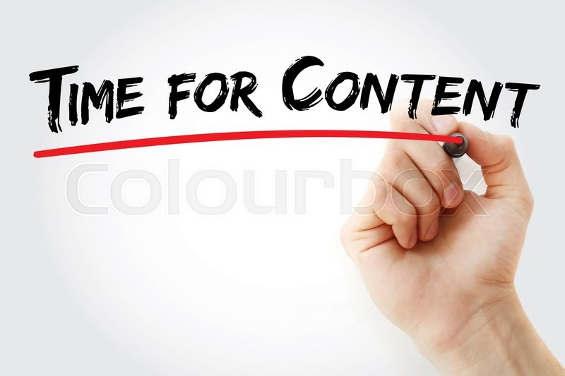Stock image of 'Hand writing Time for Content with marker, business concept'
