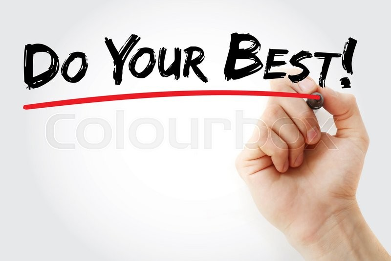 Stock image of 'Hand writing Do Your Best with marker, business concept'
