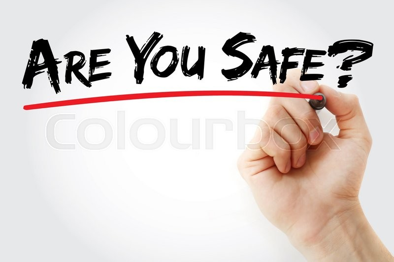 Stock image of 'Hand writing Are You safe with marker, business concept'