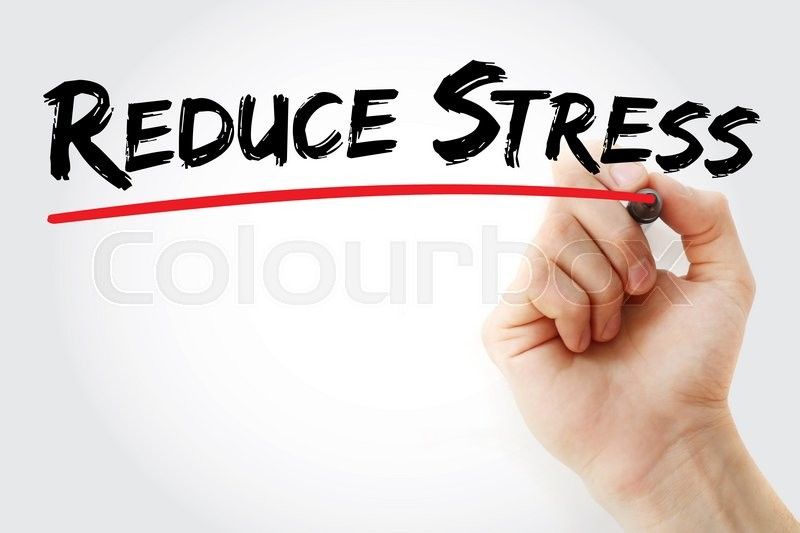 Stock image of 'Hand writing Reduce stress with marker, health concept'