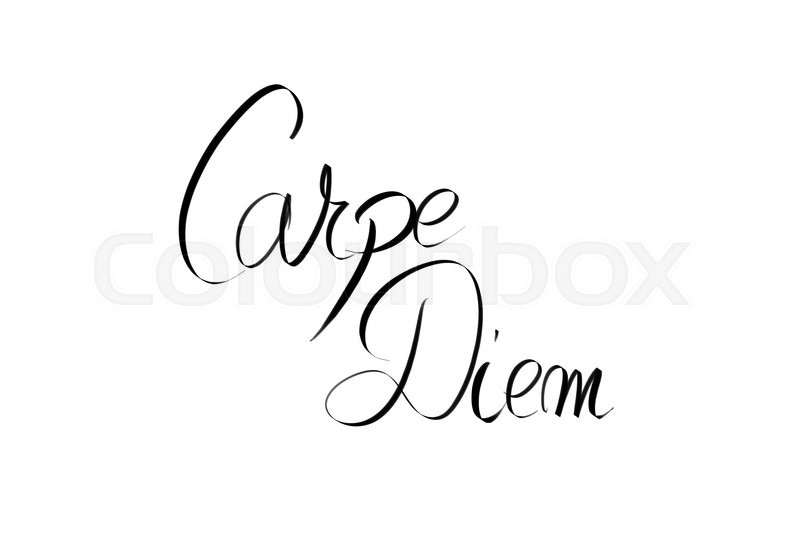 Stock image of 'Carpe Diem motivational quote. Authentic hand writing isolated over white background as graphic resource.'