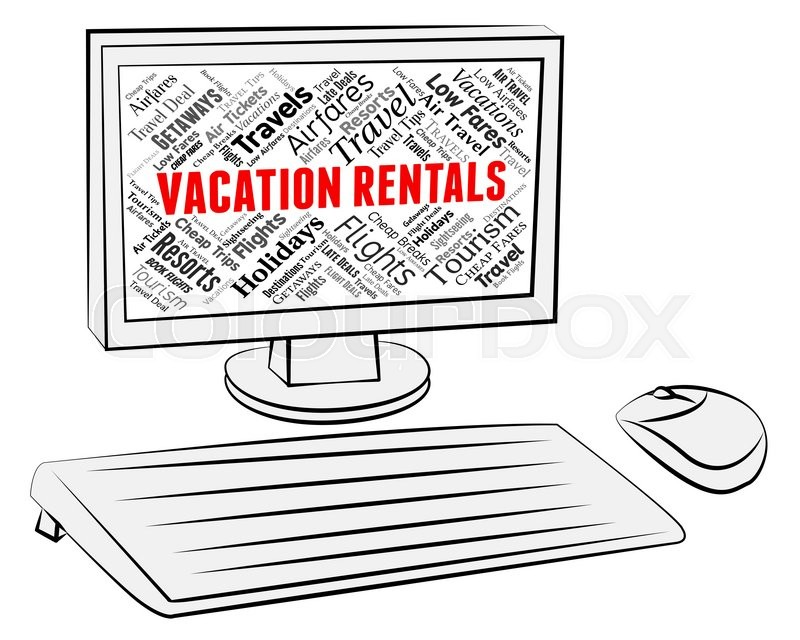 Stock image of 'Vacation Rentals Representing Vacational Internet And Renter'