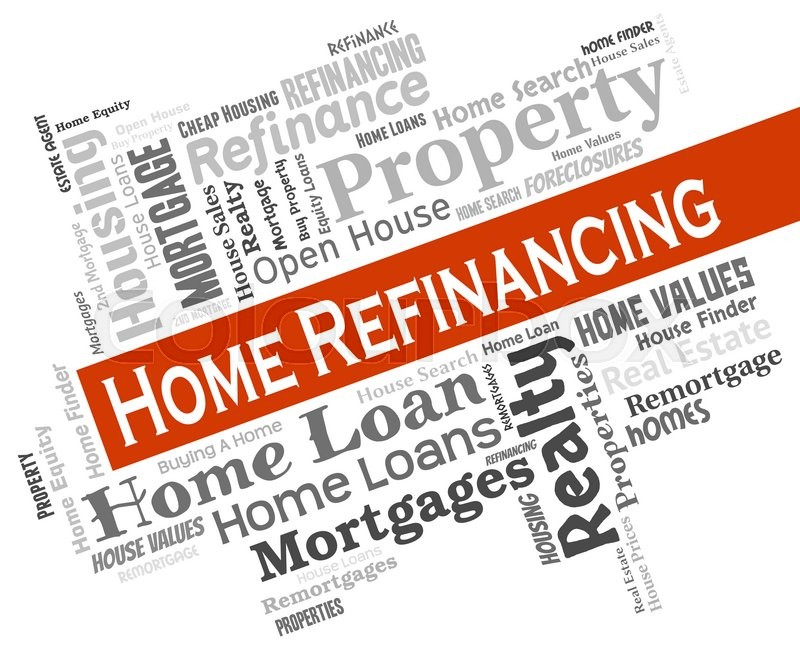 Stock image of 'Home Refinancing Showing Financial Finance And Residential'