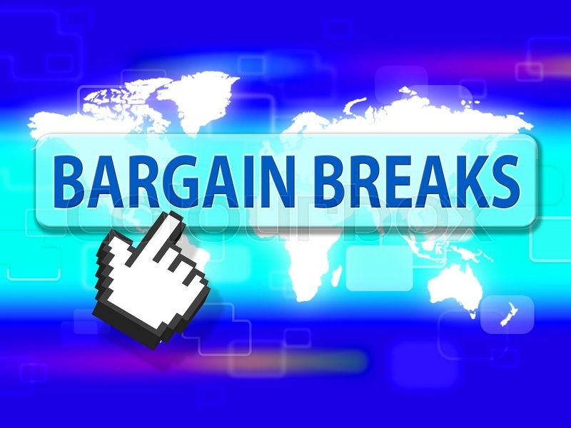 Stock image of 'Bargain Breaks Representing Short Holiday And Holidays'