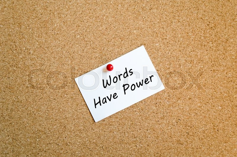 Stock image of 'Sticky Note On Cork Board Background And Words Have Power Text Concept'