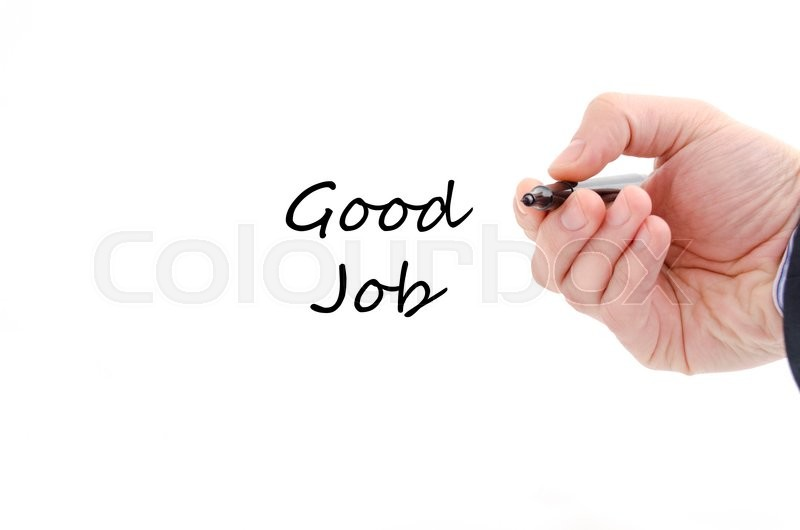 Stock image of 'Good job text concept isolated over white background'