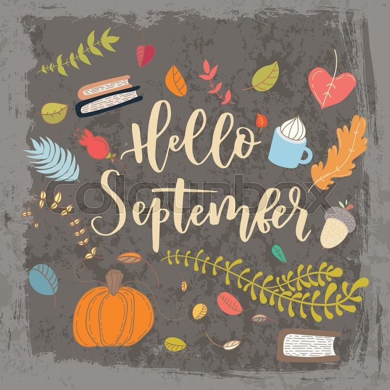 Hand Drawn Grange Vector Card. Hello September. Hello Autumn. Grunge Autumn  P.