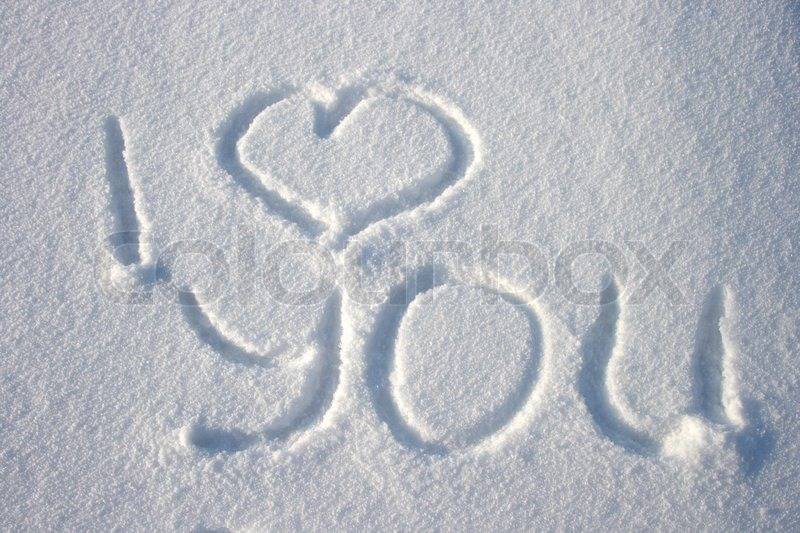 Inscription On The Snow Quot I Love You Quot Stock Photo