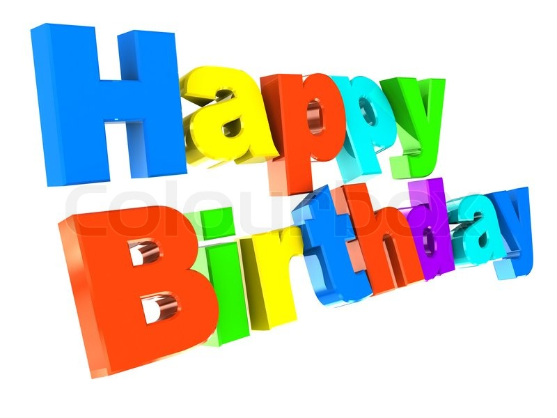 3d illustration of colorful text 'happy birthday' isolated over white | Stock Photo | Colourbox