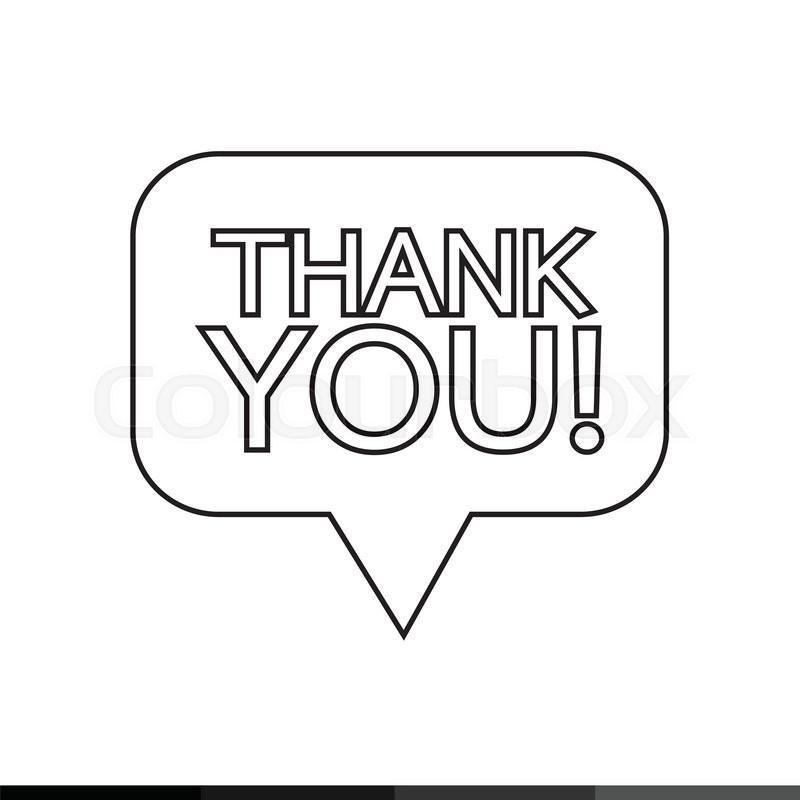 Thank You Sign Icon Speech Bubble Illustration Design Stock Vector