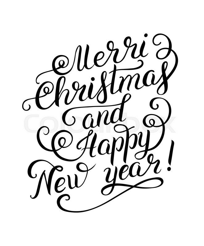 Black and white Merry Christmas and Happy New Year calligraphic hand ...