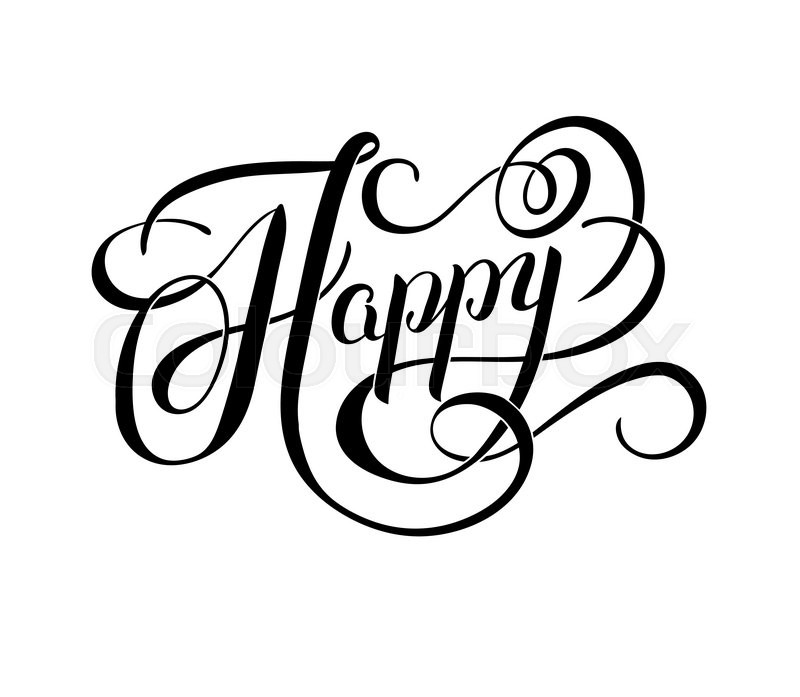 Black and white happy hand written word brush calligraphy