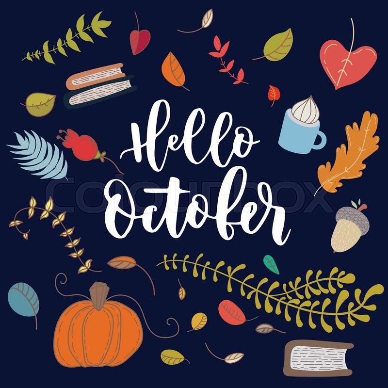 Hand Drawn Grange Vector Card. Hello October. Hello Autumn. Grunge Autumn  Postcard. Cute Doodle Card With Lettering, Vector