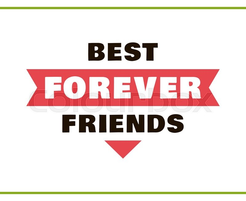 label with congratulation on white background best friends forever