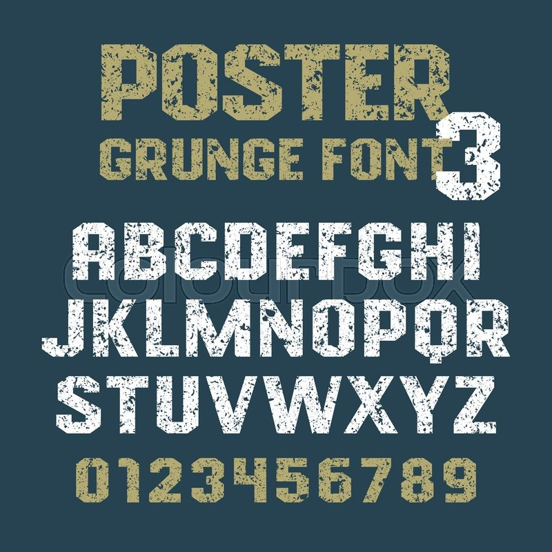 Poster Grunge Font Geometric Vector Alphabet For Headlines Posters Labels And Other Uses Uppercase Letters Numbers On A Background Sans