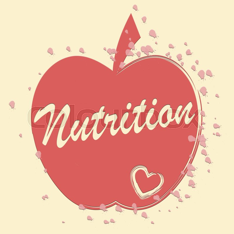 Nutrition Apple Meaning Food Nourishment And Nutriment Stock Photo