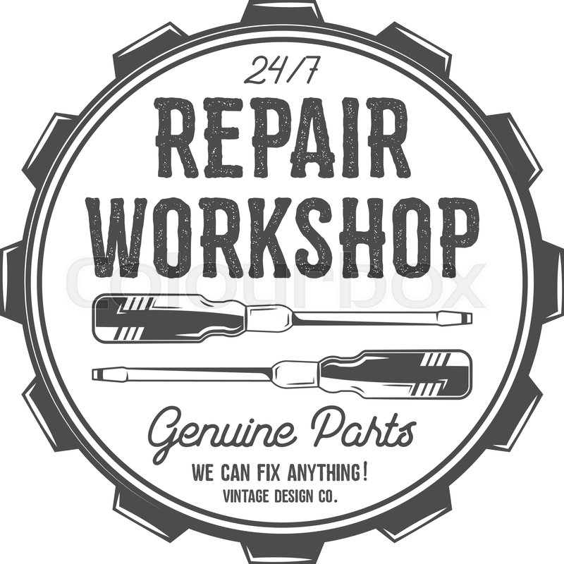 Vintage label design. Repair workshop patch in old style ...