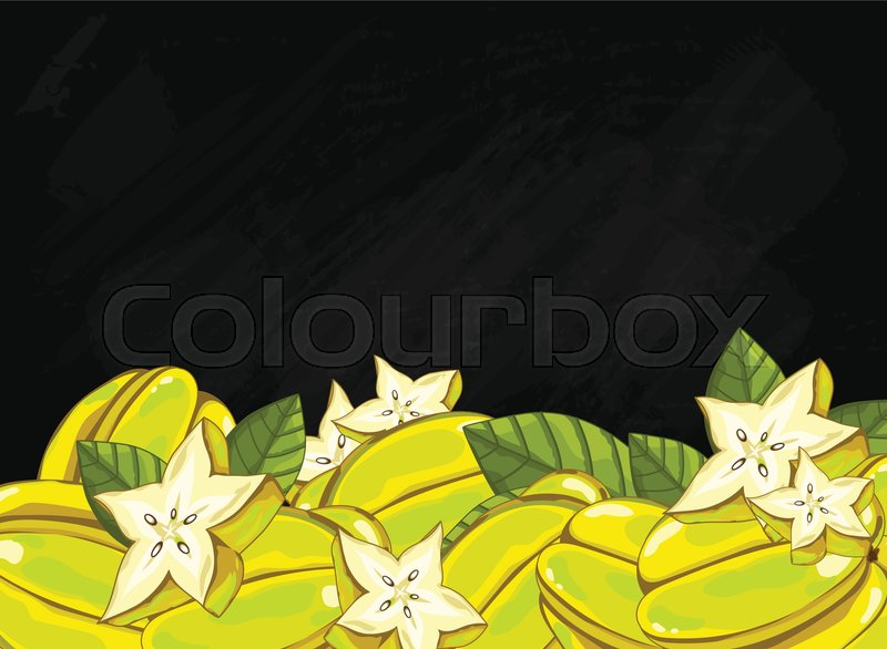 Carambola On Chalkboard Background Apple Composition Plants And Leaves Organic Food Summer Fruit For Packaging Design Vector