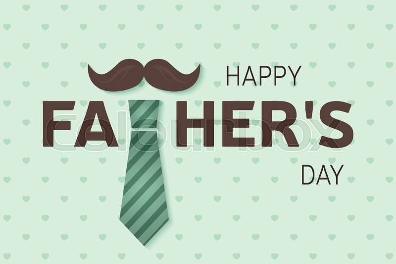 Happy Father\'s Day greeting card. Happy Father\'s Day poster. Vector illustration, vector