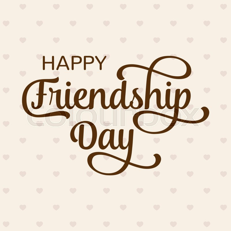Stock Vector Of Happy Friendship Day Greeting Card For Poster Flyer Banner