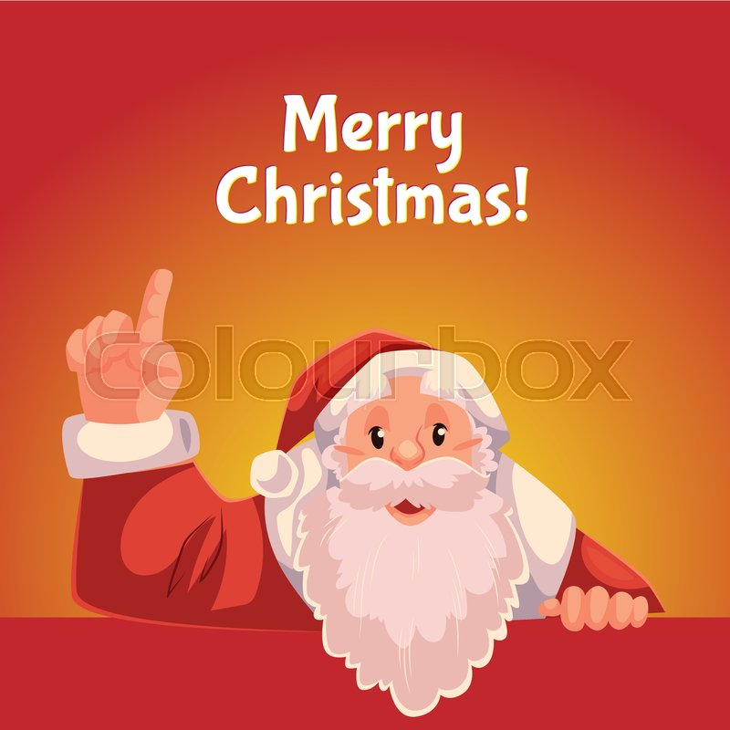 half length portrait of santa pointing up christmas greeting card template stock vector colourbox