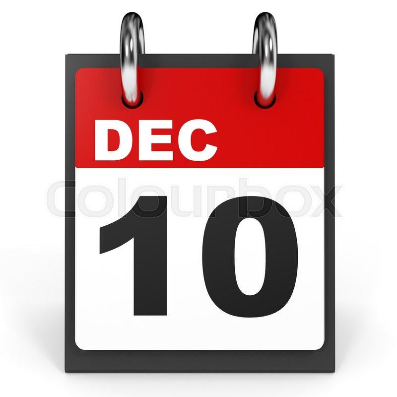 December 10 Calendar On White Background 3d Illustration Stock