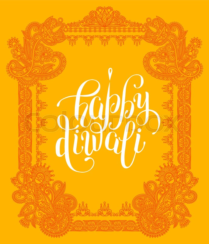 Happy diwali greeting card with paisley ornamental frame design and happy diwali greeting card with paisley ornamental frame design and hand written inscription to indian light community festival vector illustration vector m4hsunfo