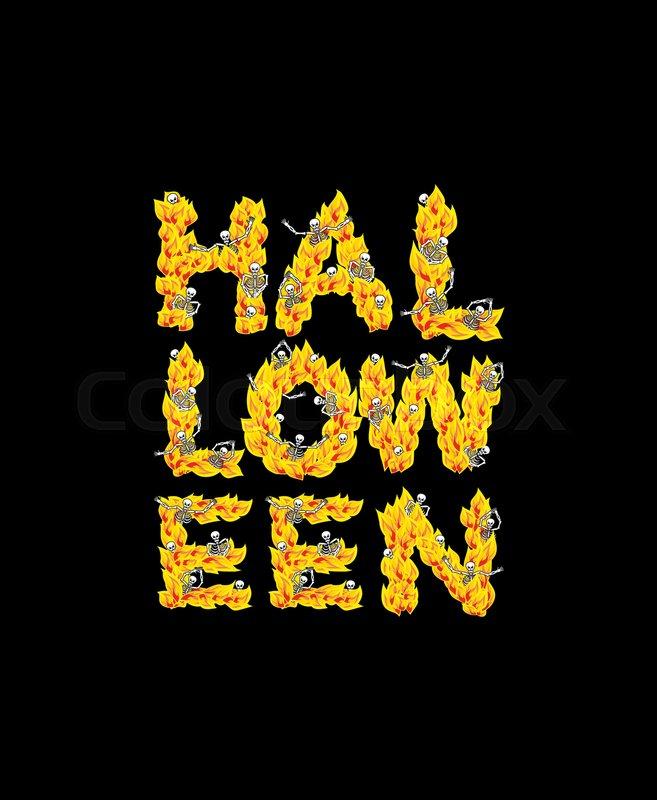 Fire Halloween Letters Skeletons In Hell Sinners In Inferno