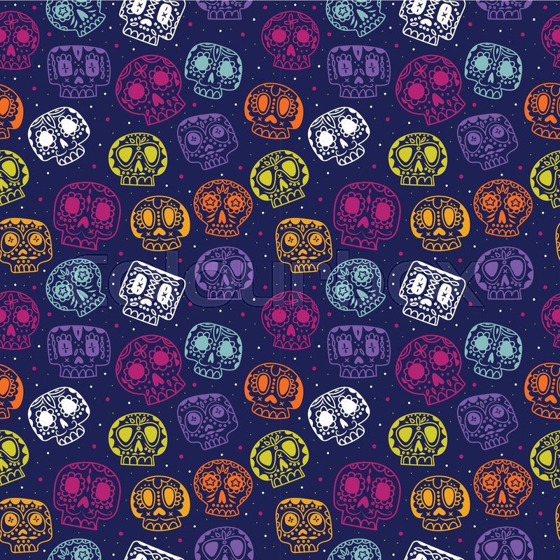 Vector Cartoon Flat Day Of The Dead Seamless Pattern Ethnic Mexican Sugar Skulls Background