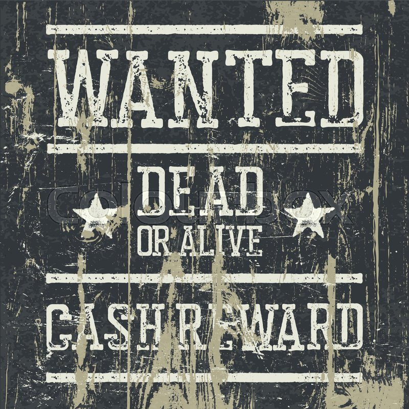 Wanted poster Design template with Wanted sign and wooden – Wanted Poster Letters