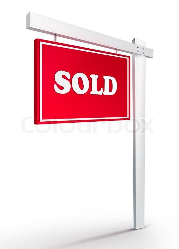 sold real estate sign  Real Estate Sign – Sold on white background. 2D artwork. Computer ...