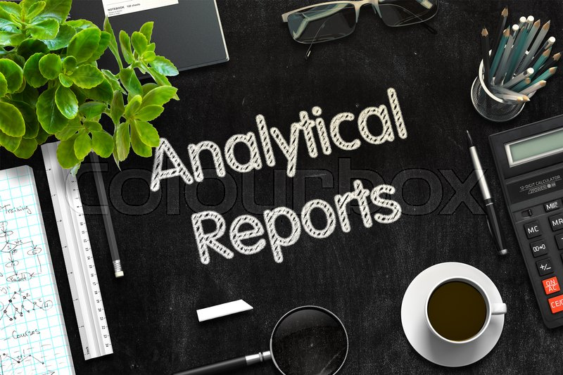 Stock image of 'Analytical Reports Handwritten on Black Chalkboard. 3d Rendering. Toned Illustration.'