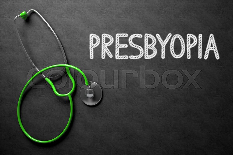 Stock image of 'Medical Concept: Presbyopia on Black Chalkboard. Medical Concept: Presbyopia Handwritten on Black Chalkboard. Top View of Green Stethoscope on Chalkboard. 3D Rendering.'