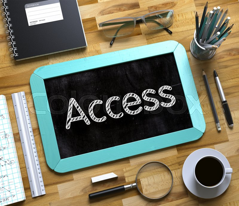 Stock image of 'Access. Business Concept Handwritten on Mint Small Chalkboard. Top View Composition with Chalkboard and Office Supplies on Office Desk. Access Handwritten on Small Chalkboard. 3d Rendering.'