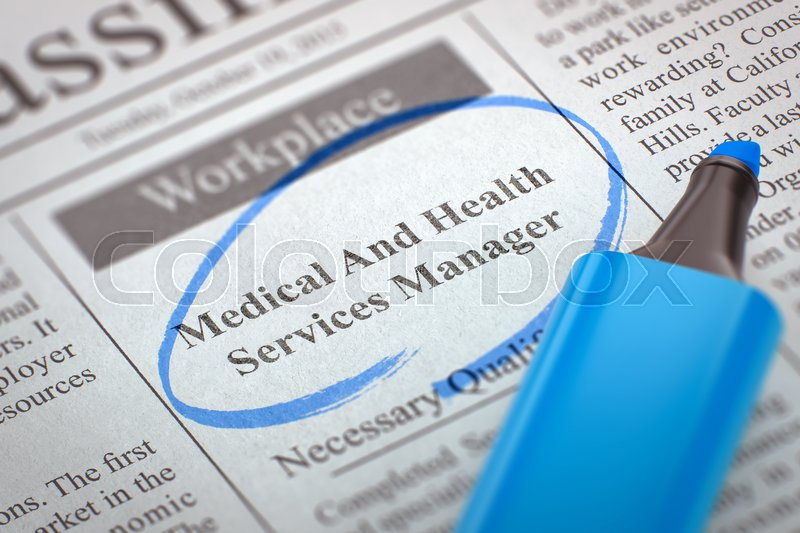 Stock image of 'Medical And Health Services Manager - Advertisements and Classifieds Ads for Vacancy in Newspaper, Circled with a Blue Highlighter. Blurred Image with Selective focus. Job Search Concept. 3D.'