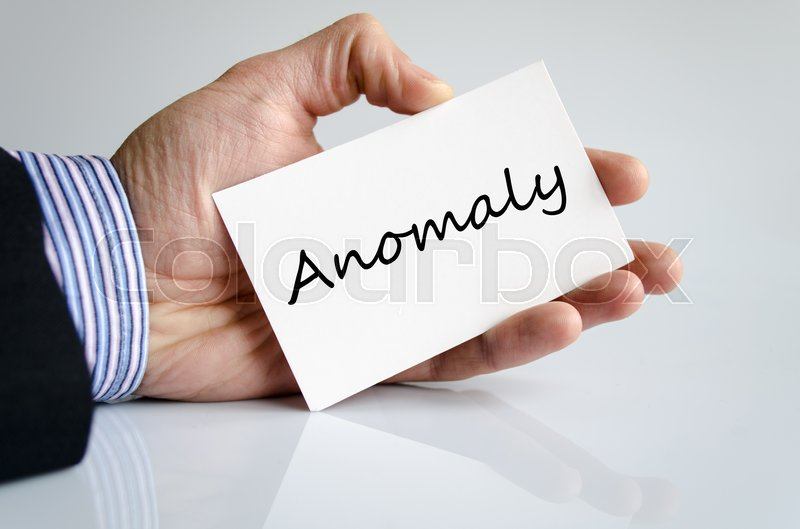 Stock image of 'Anomaly text concept isolated over white background'