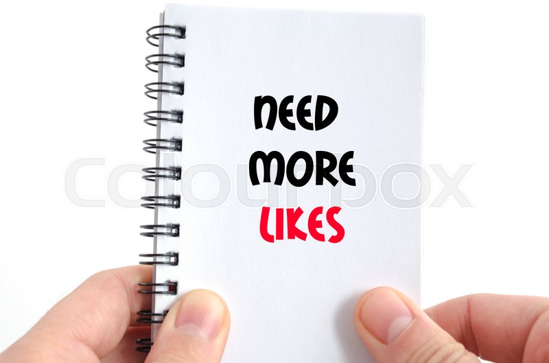 Stock image of 'Need more likes text concept isolated over white background'