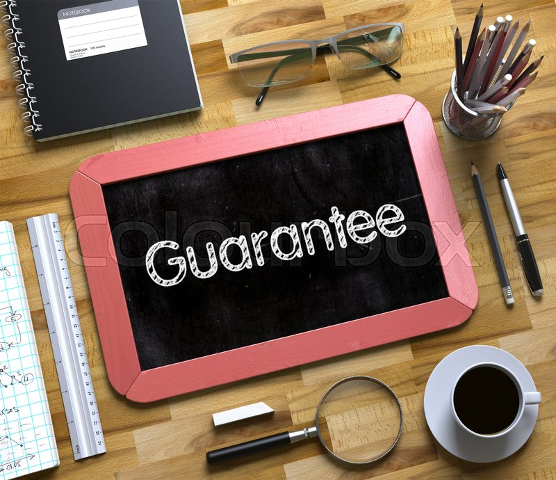 Stock image of 'Guarantee. Business Concept Handwritten on Red Small Chalkboard. Top View Composition with Chalkboard and Office Supplies on Office Desk. Guarantee - Text on Small Chalkboard.3d Rendering.'