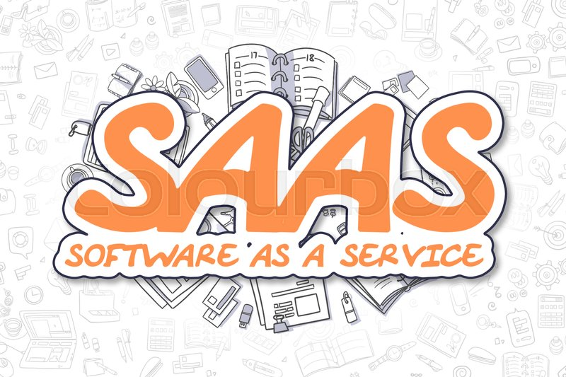Stock image of 'SaaS - Software As A Service - Hand Drawn Business Illustration with Business Doodles. Orange Word - SaaS - Software As A Service - Doodle Business Concept. '