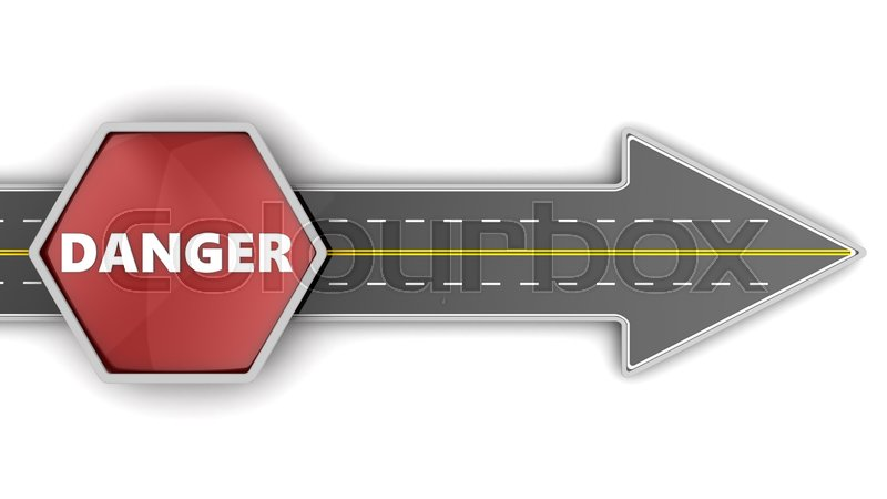Stock image of '3d illustration of road arrow and danger sign, over white background'