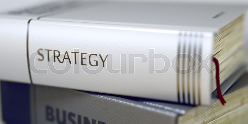 Stock image of 'Strategy. Book Title on the Spine. Book Title of Strategy. Strategy - Leather-bound Book in the Stack. Closeup. Business - Book Title. Strategy. Blurred Image with Selective focus. 3D Illustration.'
