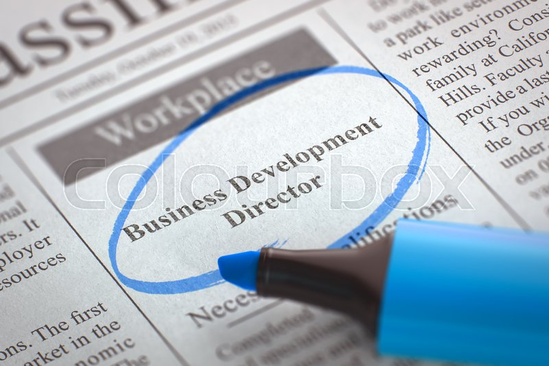 Stock image of 'Business Development Director - Vacancy in Newspaper, Circled with a Blue Highlighter. Blurred Image. Selective focus. Job Search Concept. 3D Render.'