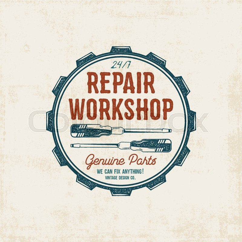Repair Workshop Vintage Label Design. Retro Patch In Old