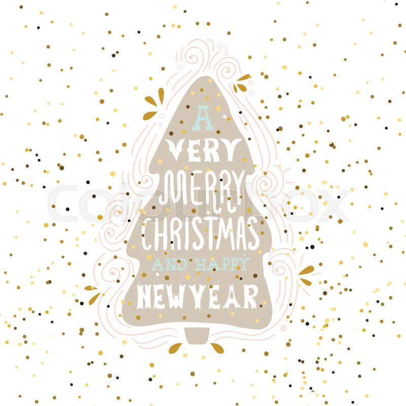 A very merry christmas winter holiday saying hand drawn greeting a very merry christmas winter holiday saying hand drawn greeting card with handwritten lettering and christmas tree vector illustration vector m4hsunfo