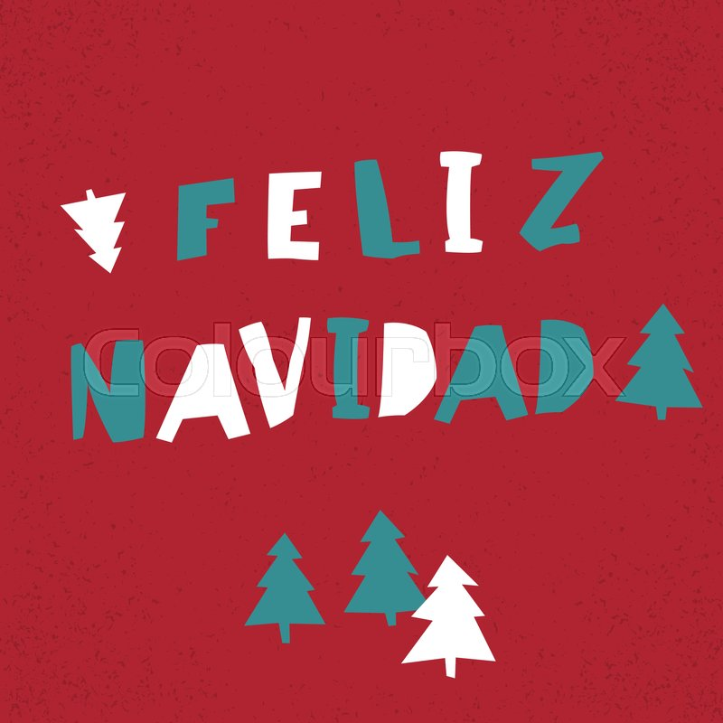 Feliz Navidad. Vector Merry Christmas card template in spanish ...